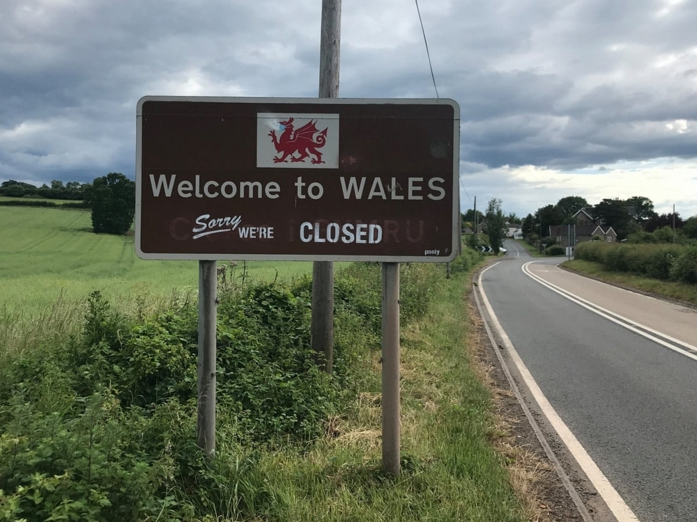 Wales is closed